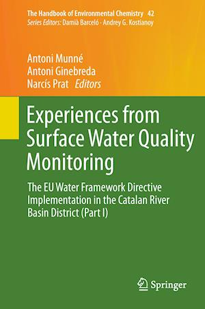Experiences from Surface Water Quality Monitoring : The EU Water Framework Directive Implementation in the Catalan River Basin District (Part I)