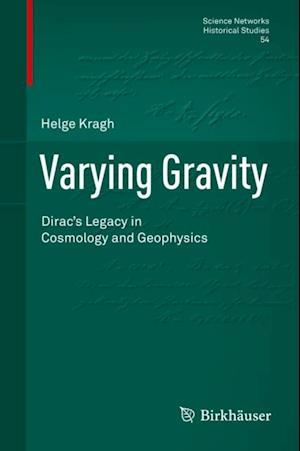 Varying Gravity af Helge Kragh