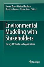 Environmental Modeling with Stakeholders : Theory, Methods, and Applications