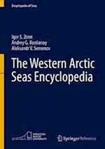 The Western Arctic Seas Encyclopedia (Encyclopedia of Seas)