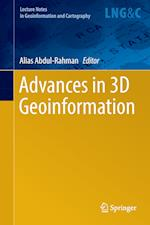 Advances in 3D Geoinformation (Lecture Notes in Geoinformation And Cartography)