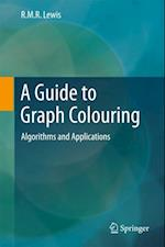 Guide to Graph Colouring