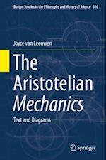 Aristotelian Mechanics (Boston Studies in the Philosophy and History of Science)