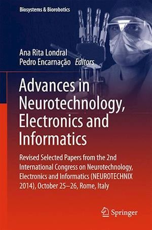 Advances in Neurotechnology, Electronics and Informatics