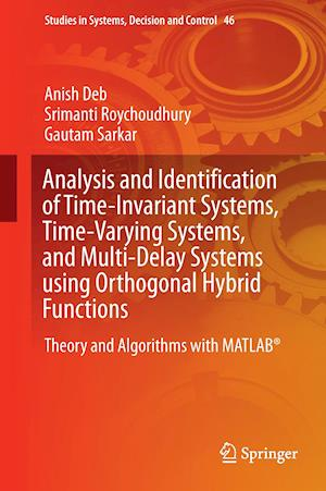 Analysis and Identification of Time-Invariant Systems, Time-Varying Systems, and Multi-Delay Systems using Orthogonal Hybrid Functions : Theory and Al