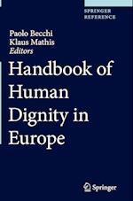 Handbook of Human Dignity in Europe (Handbook of Human Dignity in Europe)