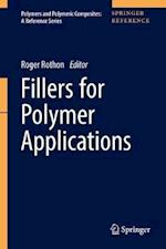 Fillers for Polymer Applications (Polymers and Polymeric Composites A Reference Series)