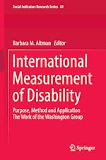 International Measurement of Disability : Purpose, Method and Application