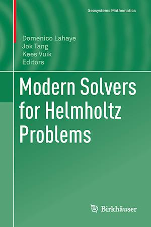 Bog, hardback Modern Solvers for Helmholtz Problems
