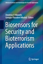 Biosensors for Security and Bioterrorism Applications (Advanced Sciences And Technologies for Security Applications)