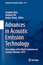 Advances in Acoustic Emission Technology : Proceedings of the World Conference on Acoustic Emission-2015