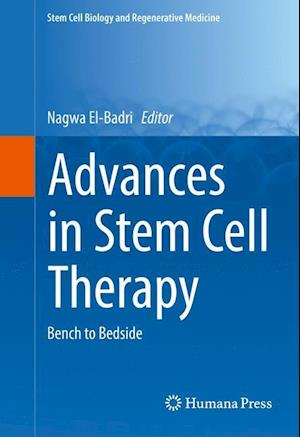 Advances in Stem Cell Therapy : Bench to Bedside