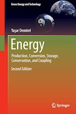 Energy : Production, Conversion, Storage, Conservation, and Coupling