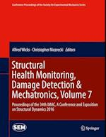 Structural Health Monitoring, Damage Detection & Mechatronics af Alfred Wicks
