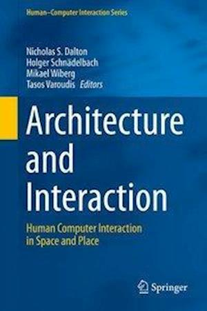 Architecture and Interaction