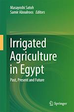 Irrigated Agriculture in Egypt : Past, Present and Future