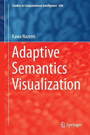 Adaptive Semantics Visualization