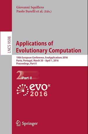 Applications of Evolutionary Computation : 19th European Conference, EvoApplications 2016, Porto, Portugal, March 30 -- April 1, 2016, Proceedings, Pa