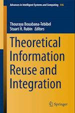 Theoretical Information Reuse and Integration