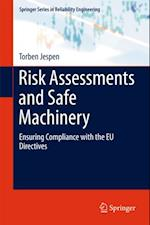 Risk Assessments and Safe Machinery (Springer Series in Reliability Engineering)