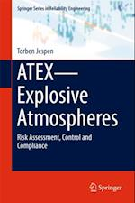 ATEX-Explosive Atmospheres (Springer Series in Reliability Engineering)