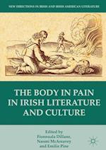 The Body in Pain in Irish Literature and Culture (New Directions in Irish & Irish American Literature)