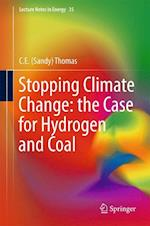 Stopping Climate Change: the Case for Hydrogen and Coal