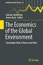 The Economics of the Global Environment : Catastrophic Risks in Theory and Policy