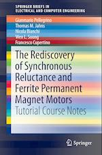 The Rediscovery of Synchronous Reluctance and Ferrite Permanent Magnet Motors (Springerbriefs in Electrical and Computer Engineering)