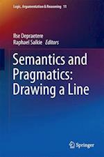Semantics and Pragmatics: Drawing a Line