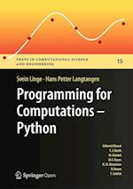 Programming for Computations - Python (Texts in Computational Science and Engineering, nr. 15)