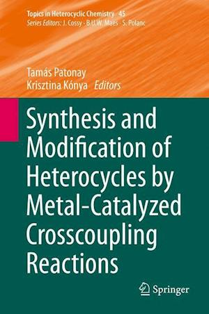 Synthesis and Modification of Heterocycles by Metal-Catalyzed Cross-coupling Reactions
