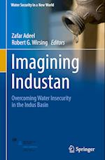 Imagining Industan (Water Security in a New World)