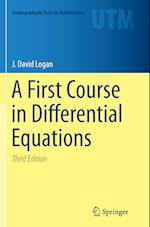 A First Course in Differential Equations af J. David Logan