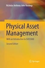 Physical Asset Management : With an Introduction to ISO55000