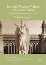 Imperial Women Writers in Victorian India af Eadaoin Agnew