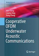 Cooperative OFDM Underwater Acoustic Communications af Xiang Cheng, Xilin Cheng, Liuqing Yang