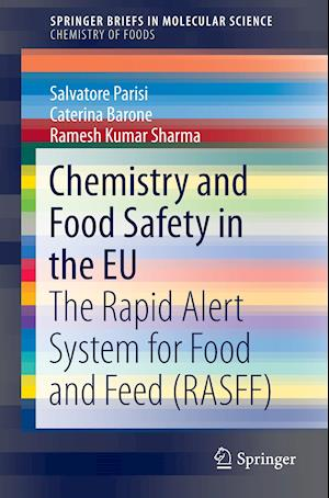 Chemistry and Food Safety in the EU : The Rapid Alert System for Food and Feed (RASFF)