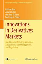 Innovations in Derivatives Markets (Springer Proceedings in Mathematics and Statistics, nr. 165)