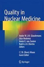 Quality in Nuclear Medicine af Andor W. J. M. Glaudemans