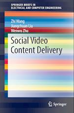 Social Video Content Delivery af Zhi Wang