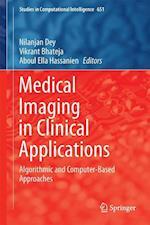 Medical Imaging in Clinical Applications af Nilanjan Dey