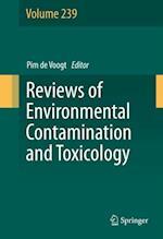 Reviews of Environmental Contamination and Toxicology Volume 239 (REVIEWS OF ENVIRONMENTAL CONTAMINATION AND TOXICOLOGY)
