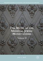 The Myth of the Medieval Jewish Moneylender (Palgrave Studies in Cultural and Intellectual History)
