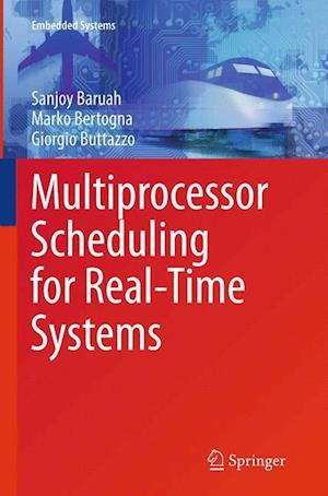Multiprocessor Scheduling for Real-Time Systems