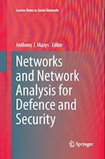 Networks and Network Analysis for Defence and Security (Lecture Notes in Social Networks)