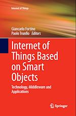 Internet of Things Based on Smart Objects (Internet of Things)