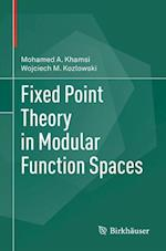Fixed Point Theory in Modular Function Spaces