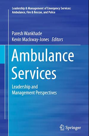 Ambulance Services : Leadership and Management Perspectives