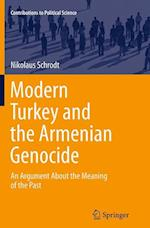 Modern Turkey and the Armenian Genocide (Contributions to Political Science)